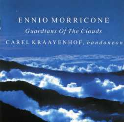 Ennio Morricone & Carel Kraayenhof - Guardians Of The Clouds